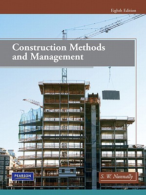 Construction Methods and Management By Nunnally, S. W.