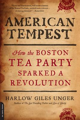 American Tempest By Unger, Harlow Giles