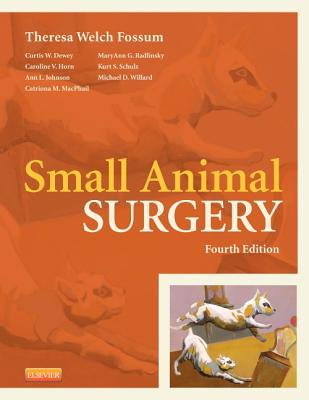 Small Animal Surgery By Fossum, Theresa Welch