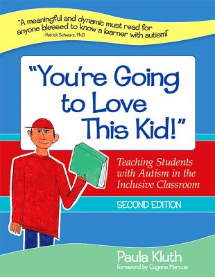 You're Going to Love This Kid! By Kluth, Paula/ Marcus, Eugene (FRW)